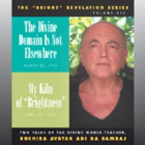 The Divine Domain Is Not Elsewhere / My Kiln of Brightness