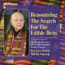 Renouncing The Search For The Edible Deity