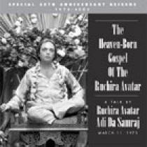 The Heaven-Born Gospel of the Ruchira Avatar