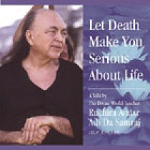 Let Death Make You Serious About Life