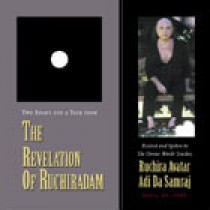 Two Essays and a Talk from The Revelation Of Ruchiradam
