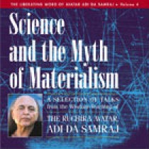 Science and the Myth of Materialism