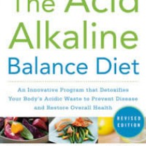 Acid Alkaline Balance Diet 2nd ed.