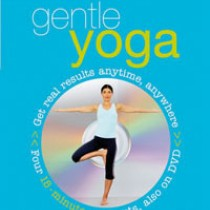 Gentle Yoga: 15 minute fitness + DVD
